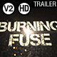 Burning Fuse V2 - VideoHive Item for Sale