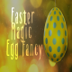Easter Magic  Egg Fancy - VideoHive Item for Sale