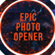 Epic Photo Opener - VideoHive Item for Sale