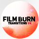 Film Burn Transitions V4 - VideoHive Item for Sale