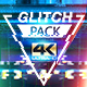 Glitch Pack 4K - VideoHive Item for Sale