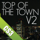 TOP OF THE TOWN V2 - VideoHive Item for Sale