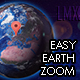 Easy Earth Zoom - VideoHive Item for Sale