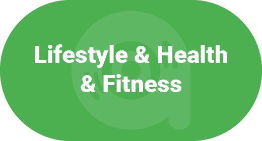 Lifestyle & Health & Fitness