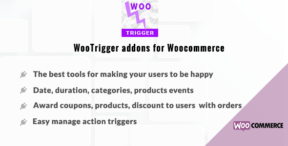 WooTrigger addons for Woocommerce - Award coupons, products, discount - CodeCanyon Item for Sale