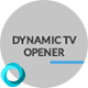 Dynamic TV Opener - VideoHive Item for Sale