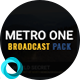 Metro One Broadcast Pack - VideoHive Item for Sale