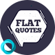 Flat Quotes - VideoHive Item for Sale