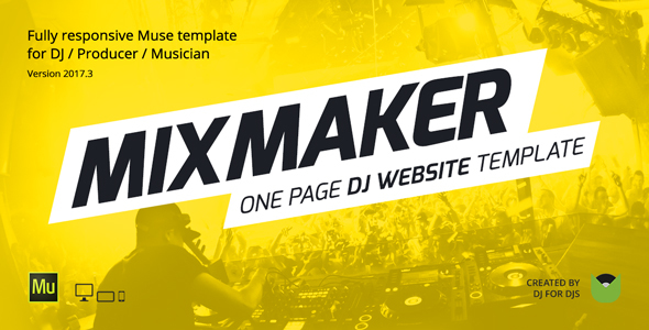 MixMaker - DJ / Producer / Music Band Website Responsive Muse Template - Personal Muse Templates