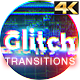 Glitch Transitions 4K - VideoHive Item for Sale