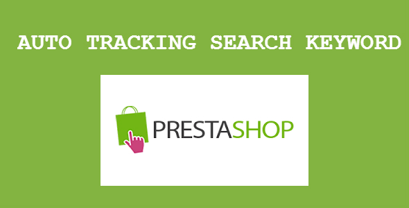 Auto Tracking Search Keyword - Prestashop Module - CodeCanyon Item for Sale