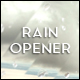 Rain Opener - VideoHive Item for Sale