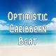 Optimistic Caribbean Beat