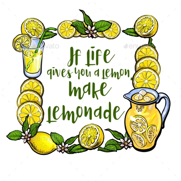 If Life Gives You Lemon, Make Lemonade Lettering - Food Objects