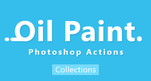 0 Oil Paint Photoshop Actions