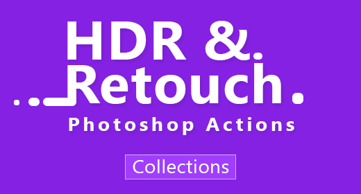 2 HDR & Retouch Photoshop Actions