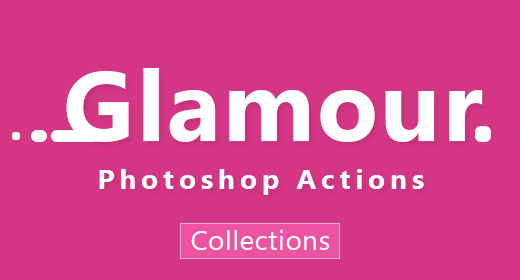 4 Glamour Photoshop Actions