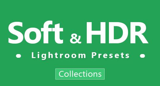 6 Soft & HDR Lightroom Presets