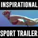 Inspirational Sport Trailer