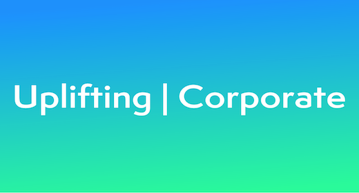 Uplifting | Corporate
