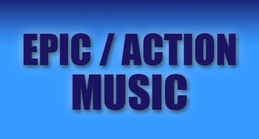 Epic and Action Music