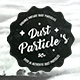 50+ Authentic Dust Particles