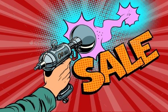 Sale Inscription Science Fiction Shot of a Blaster - Retro Technology