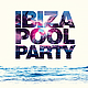 Ibiza Pool Party - GraphicRiver Item for Sale