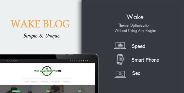 Wake - Exclusive Speed, SEO & Mobile Optimized WordPress Theme - Blog / Magazine WordPress