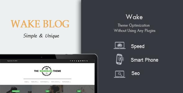 Wake - Exclusive Speed, SEO & Mobile Optimized WordPress Theme