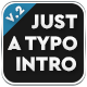 Just A Typo - Typography Intro - VideoHive Item for Sale