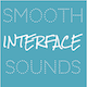 Smooth Interface Sounds