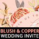 Blush Copper Wedding Invitation I - GraphicRiver Item for Sale