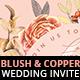 Blush Copper Wedding Invitation I - GraphicRiver Item for Sale