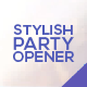 Stylish Party Opener - VideoHive Item for Sale