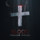 Blood Trailer Titles - VideoHive Item for Sale