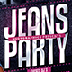 Jeans Party Flyer - GraphicRiver Item for Sale