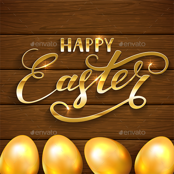 Happy Easter and Golden Eggs on Brown Wooden Background - Miscellaneous Seasons/Holidays