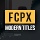 Download Modern Titles Pack for FCPX from VideHive