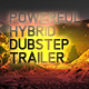 Powerful Hybrid Dubstep Trailer