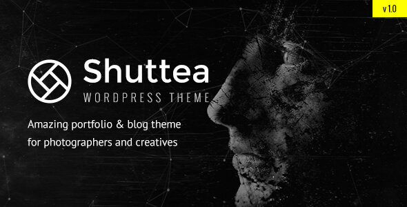 Shuttea — Portfolio & Blog WordPress Theme for Photographers - Photography Creative