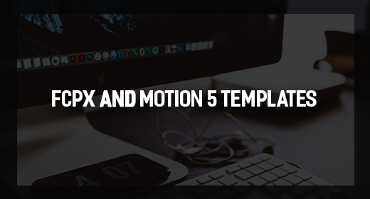 Creative assets for FCPX and Motion 5