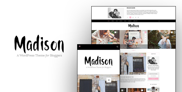 Madison – A Personal Blogging Theme For WordPress