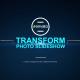 Transform Photo Slideshow