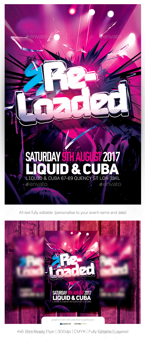 Re-Loaded Flyer Template - Clubs & Parties Events