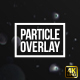 Particle Sparkling Overlays - VideoHive Item for Sale