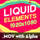 Liquid Elements - VideoHive Item for Sale
