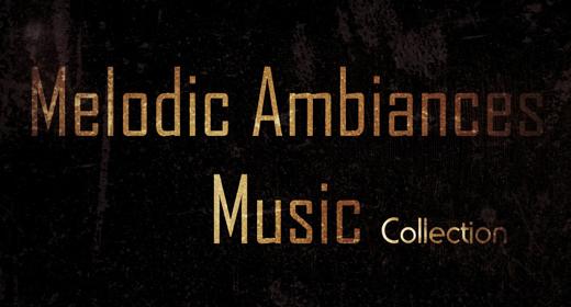 Melodic Ambiances
