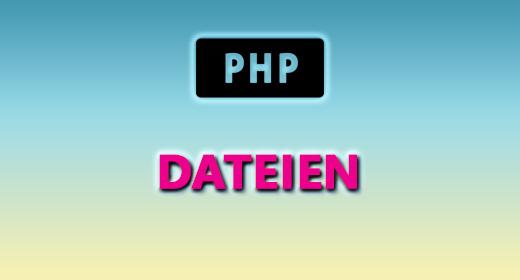 PHP (DATEIEN)