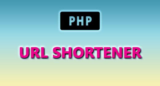 PHP (URL SHORTENER)